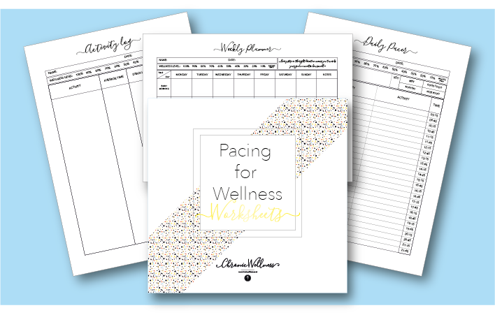 Using My Pacing for WellnessWorksheets